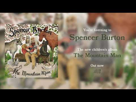 Spencer Burton - The Mountain Man Mp3