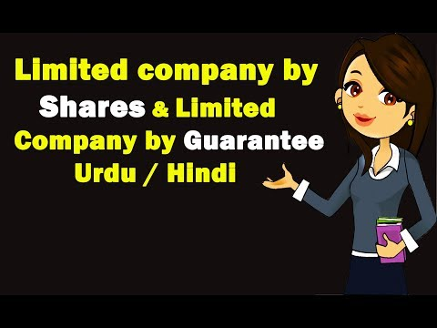 Limited company by shares & Limited company by guarantee ? Urdu / Hindi