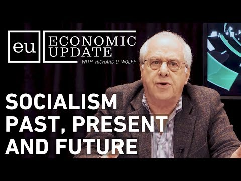 Economic Update: Socialism Past, Present, and Future [CLIP]
