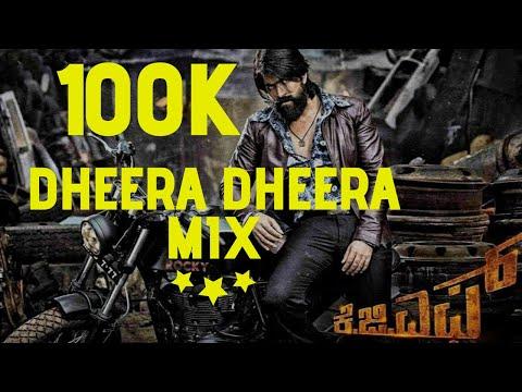 KGF Dheera Dheera  DJ SONG  Yash Kannada  Remix