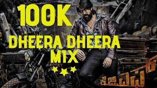 KGF|Dheera Dheera| DJ SONG| Yash|Kannada |Remix