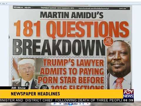 AM Show Newspaper Headlines on JoyNews (15-2-18)