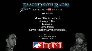 Download Missy Elliot & Ludacris-Gossip Folks/Feat Limp Bizkit-Down Another Day-Instrumental MP3 song and Music Video