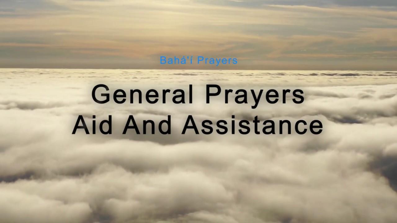 Bahá í Prayers Aid And Assistance Youtube