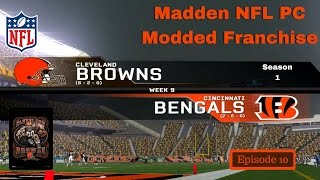 Madden NFL 08 PC Modded Cleveland Browns Franchise Ep 10 S1W9 at Bengals