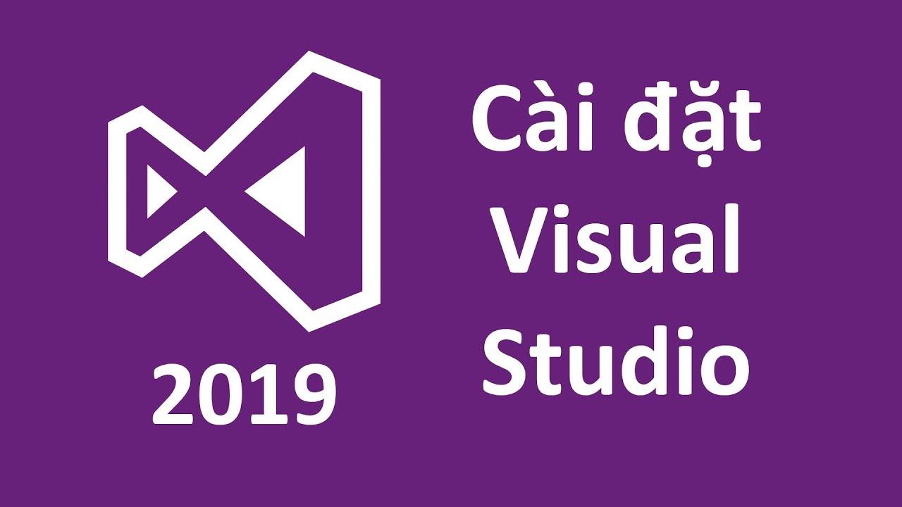 Hướng Dẫn Cài �ặt Visual Studio 2019