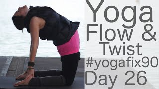 Video 30 Min Yoga Flow and Twist Day 26 YogaFix90 with Fightmaster Yoga download MP3, 3GP, MP4, WEBM, AVI, FLV Maret 2018