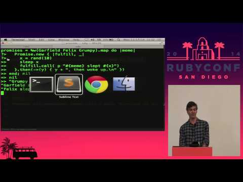 RubyConf 2014 - Promises in Ruby