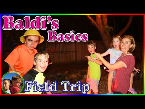 Baldi's Basics Field Trip In Real Life! / Steel Kids