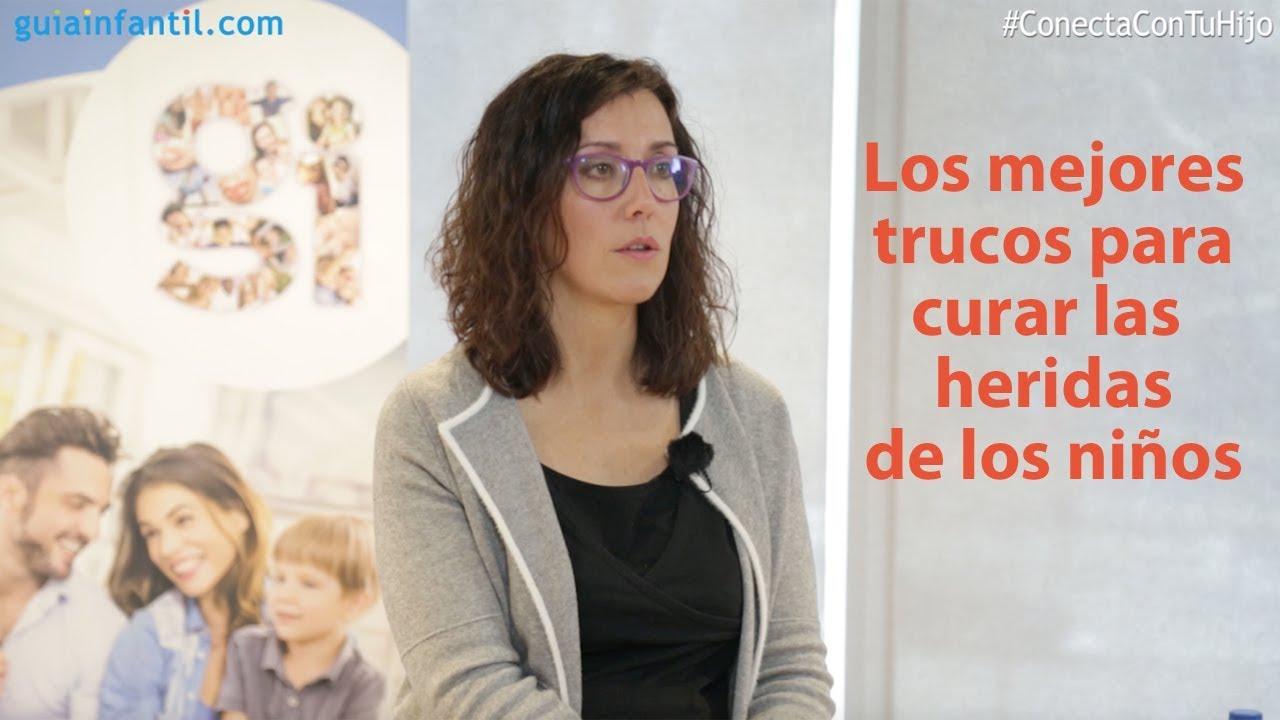 Los mejores trucos para curar las heridas de los niños | #ConectaConTuHijo