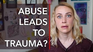 Video DOES ABUSE ALWAYS LEAD TO TRAUMA? download MP3, 3GP, MP4, WEBM, AVI, FLV Juli 2018