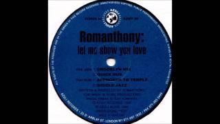 Romanthony - Let Me Show You Love (Quick Dub)