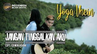 Download Yoga Vhein - Jangan Tinggalkan Aku | Video Music Official