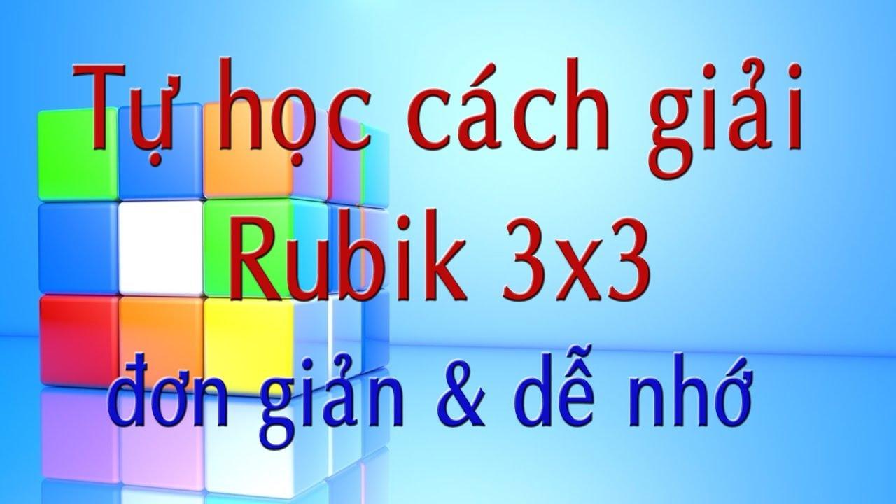 Cách giải Rubik 3×3 đơn giản