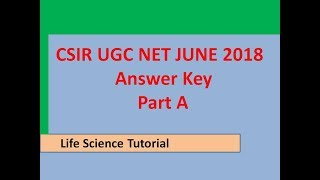 CSIR UGC NET life science june 2018 answer key (part-A) I LST