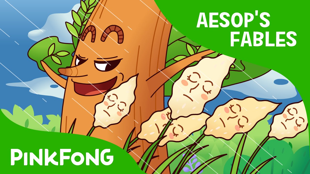 the oak and the reed aesop u0027s fables pinkfong story time for