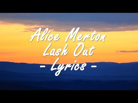 Alice Merton - Lash Out (Lyrics)