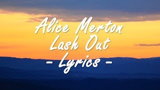 Alice Merton - Lash Out (Lyrics)
