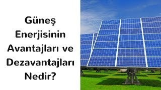 Download Güneş Enerjisinin Avantajları ve Dezavantajları Nelerdir? Mp3