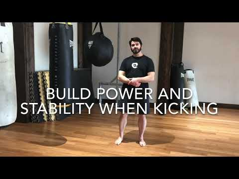 Build Power And Stability When Kicking