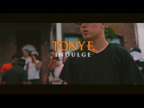 Tony E - Indulge