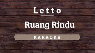 Letto - Ruang Rindu [Karaoke] By Akiraa61