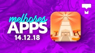 Melhores Apps da Semana para Android e iOS (14/12/2018) - TecMundo