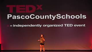 If My Mind Can Achieve It | Alexandria Groppe | TEDxPascoCountySchools