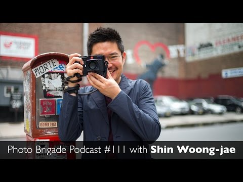 Shin Woong-jae - Photo Brigade Podcast #111