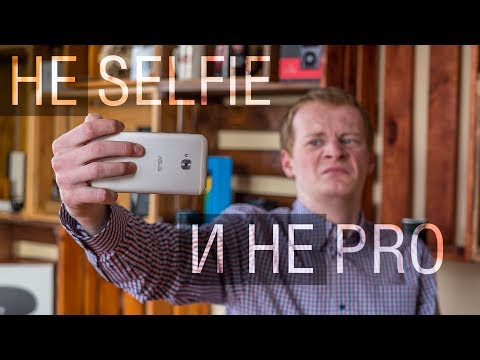 Обзор Asus Zenfone 4 Selfie Pro. Смартфон хороший, даже очень, но Selfie Pro здесь не при чем...