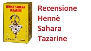 Recensione Hennè Sahara Tazarine