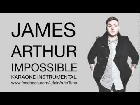 James Arthur - Impossible (Karaoke Instrumental)