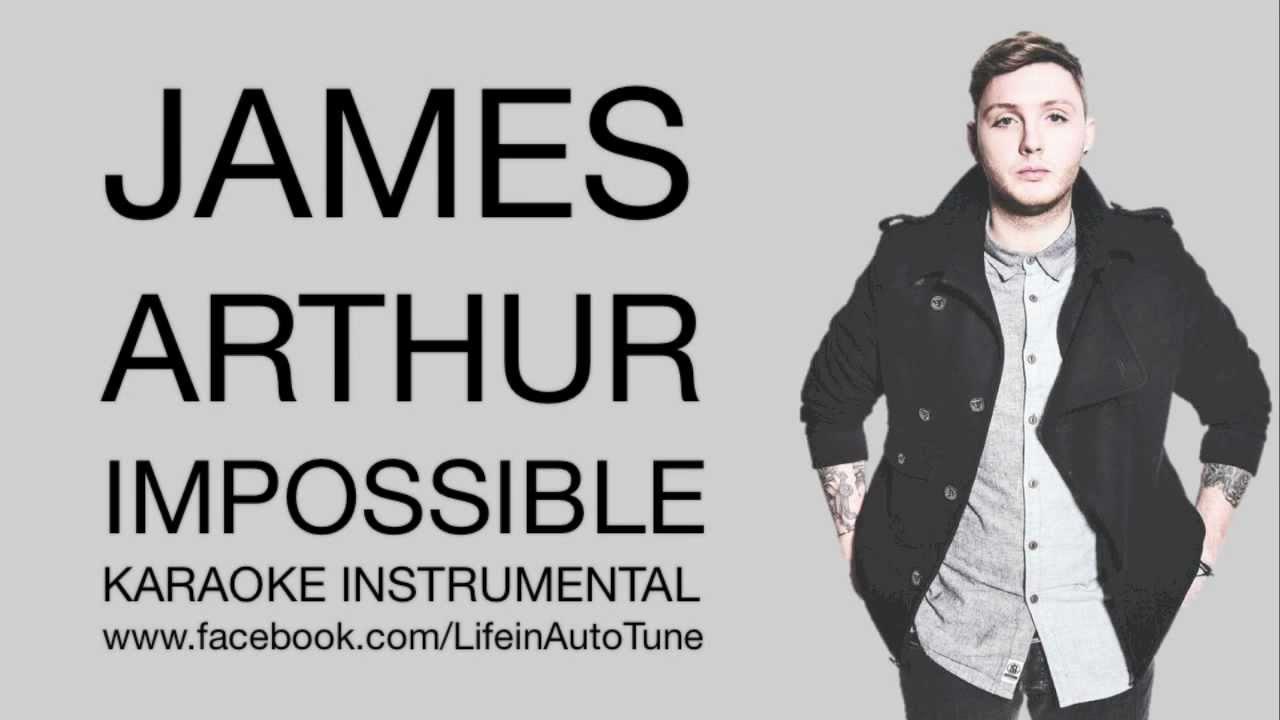James Arthur - Impossible (Karaoke Instrumental) - YouTube