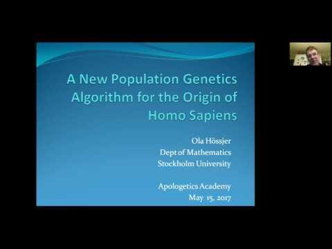 Did Adam and Eve Exist? A New Population Genetics Model of Human Origins (Dr. Ola Hössjer)