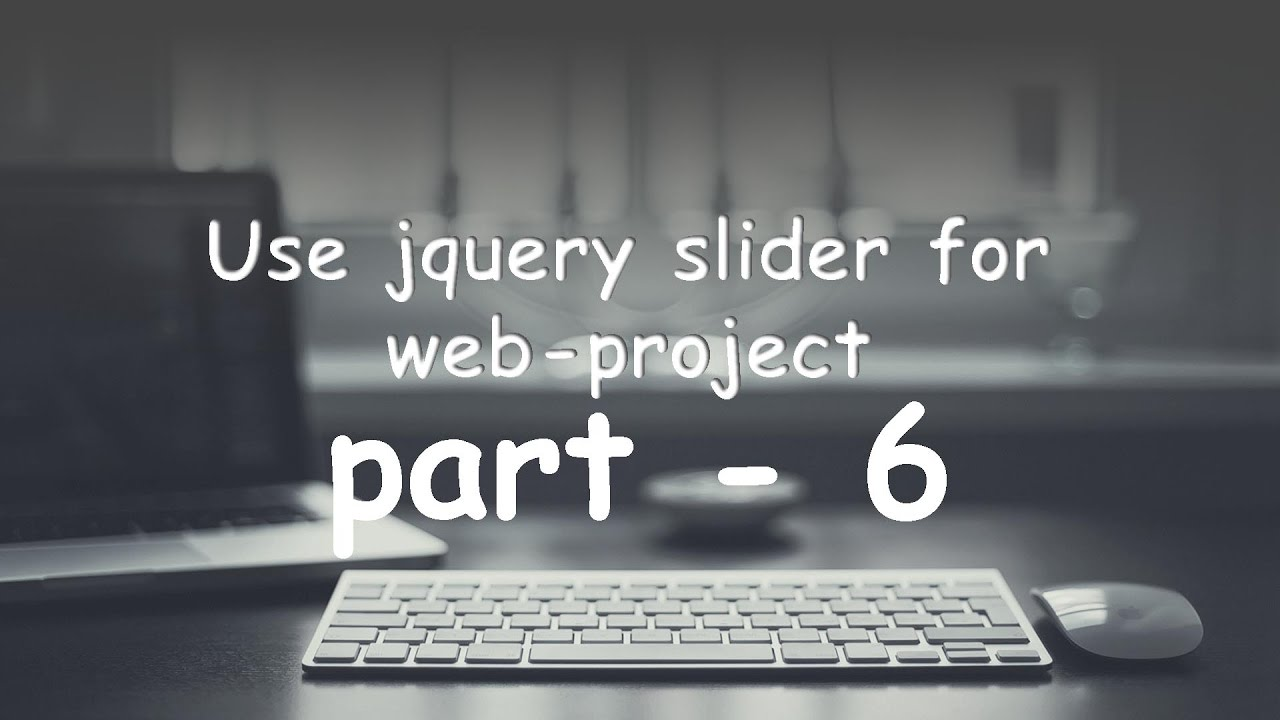 part   6 Use jquery slider in your e commerce web project