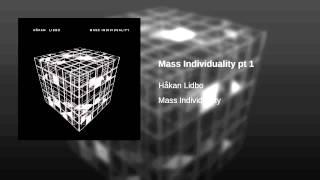 Mass Individuality pt 1