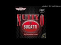 Nutty O - Bugatti [Official Audio]