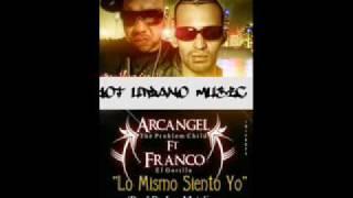Arcangel ft franco El Gorila-Lo mismo Siento Yo(preview)