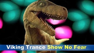 Viking Trance - Show No Fear