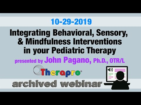 2019 10 29 Integrating Behavioral, Sensory,   Mindfulness Interventions in your Pediatric Therapy 4