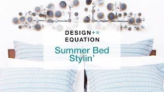 Summer Sleep Stylin