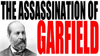 5 Crazy Facts About the Assassination of President Garfield