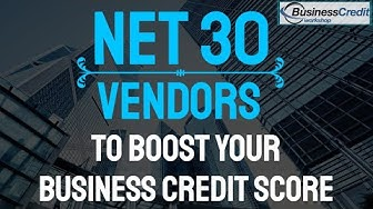 NET 30 Vendors to Boost your Business Credit Score in 2020