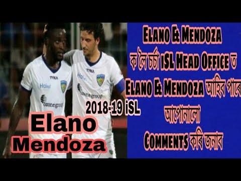 Elano & Mendoza ক লৈ চৰ্চা iSL Head Office ত||| Video টাে এবাৰ চাব|| 2018-19 iSL
