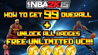 NBA 2k15 How To Get 99 Overall FAST! Easy way for Unlimited VC Glitch | Unlock All Badges!