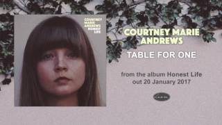 COURTNEY MARIE ANDREWS - Table For One
