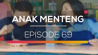 Anak Menteng - Episode 69