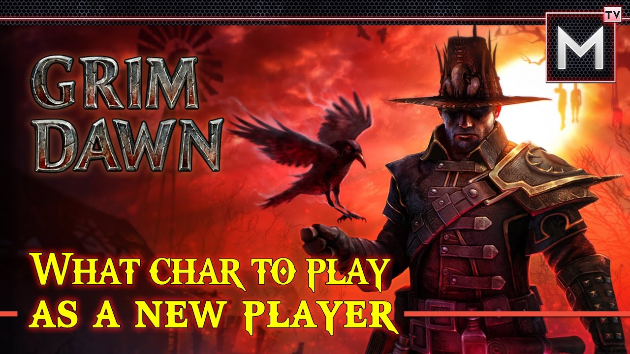 Choosing the Right Class - Grim Dawn