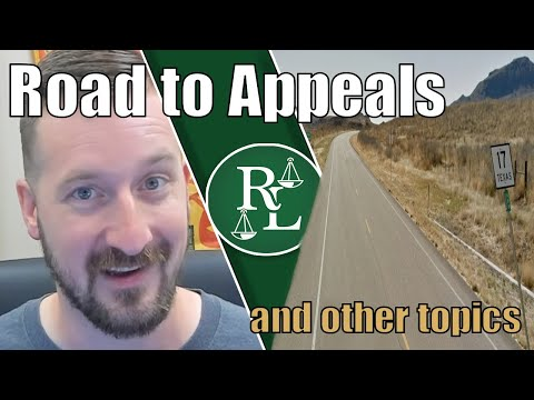 The Road To Appeal: 17 Counts Of Questions For The Court