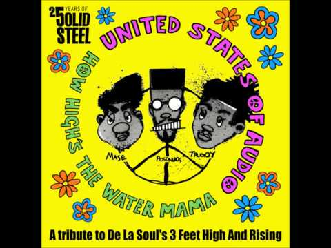 United States of Audio - ''How High's The Water, Mama?'' [Three Feet High And Rising tribute]